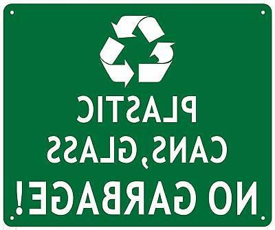 plastic cans and glass no garbage sign